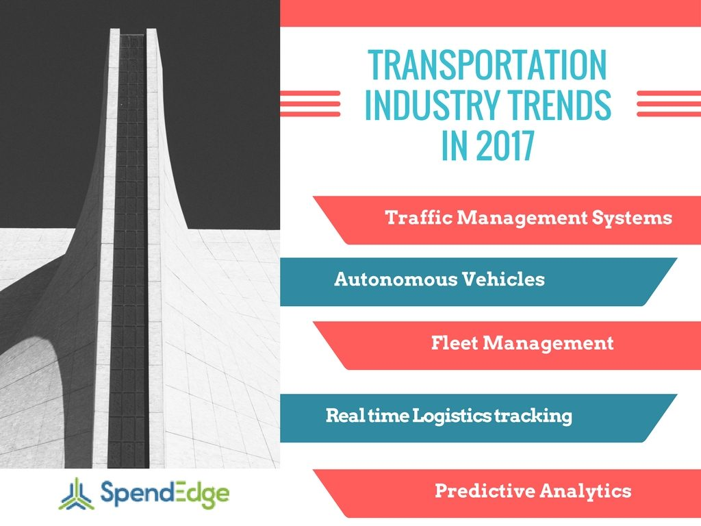 Top 5 Trends in the Transportation Industry in 2017 - SpendEdge